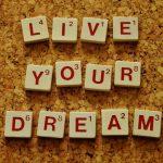 5 dicas para você realizar seus sonhos